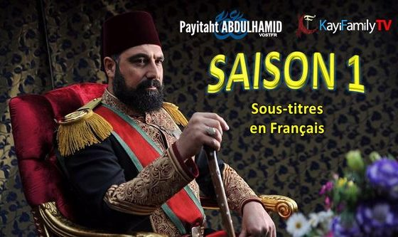 Payitaht AbdulHamid Saison 1 Français - French Subtitles