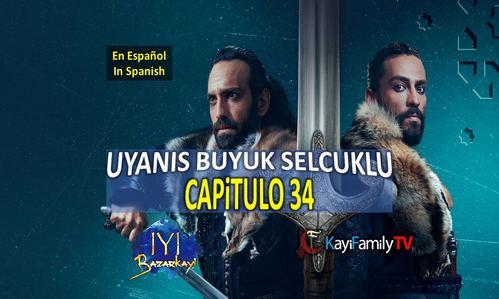UYANIS BUYUK SELCUKLU CAPiTULO 34