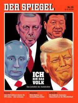 DER SPIEGEL MAGAZINE COVER TRUMP-ERDOGAN- PUTIN-CINPING
