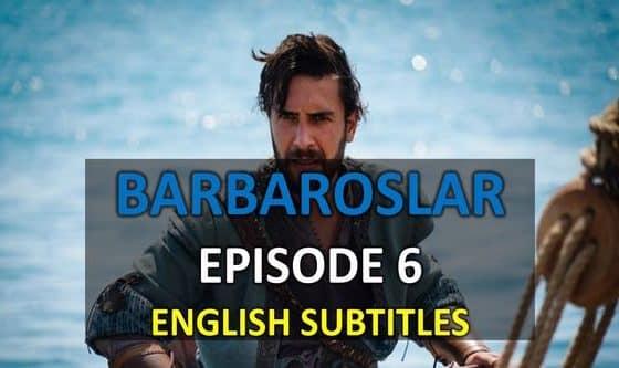 BARBAROSLAR EPISODE 6