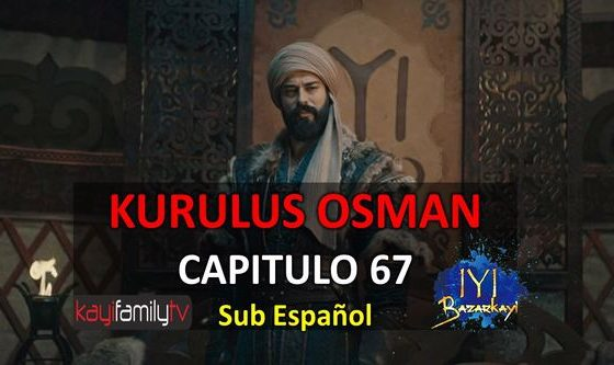 KURULUS OSMAN CAPITULO 67
